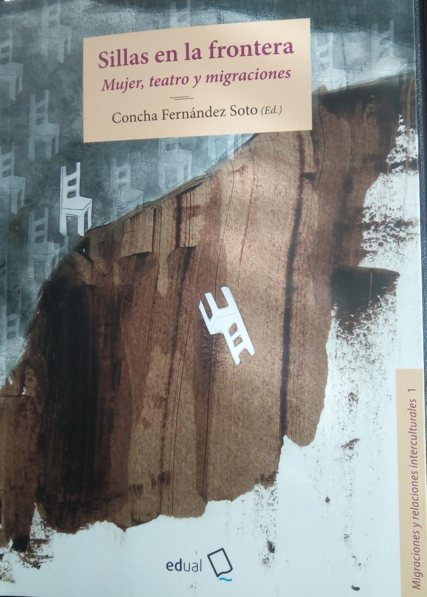 SILLAS EN LA FRONTERA. Mujer, teatro y migraciones.